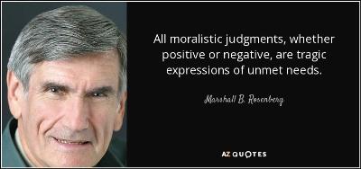 moralistic statement needs unmet